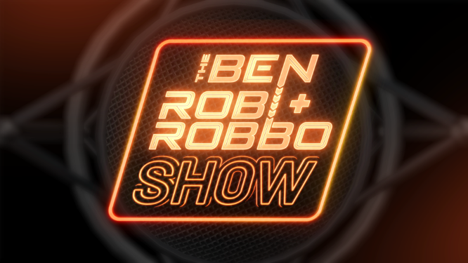 The Ben Rob and Robbo Show